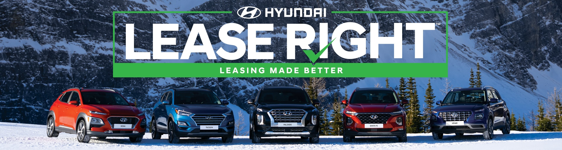 Hyundai - Lease Right - Leasing Made Better